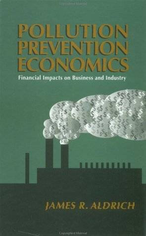 9780070009936: Pollution Prevention Economics: Financial Impacts on Business and Industry