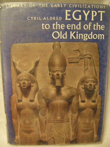 9780070009950: Egypt to the End of the Old Kingdom