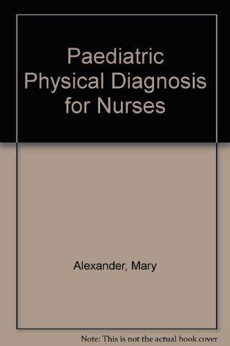9780070010161: Paediatric Physical Diagnosis for Nurses