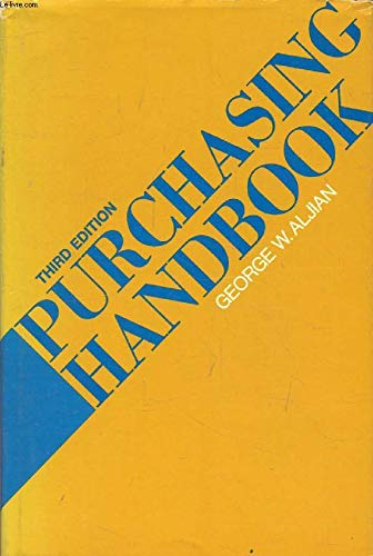 9780070010680: Purchasing Handbook: Standard Reference Book on Policies, Practices, and Procedures, Utilized in Departments Responsible for Purchasing Management O