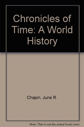 9780070011120: Chronicles of Time: A World History