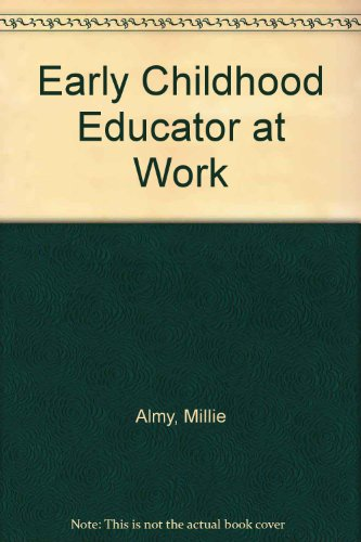 9780070011267: Early Childhood Educator at Work