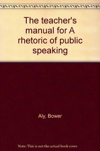 9780070011304: The teacher's manual for A rhetoric of public speaking