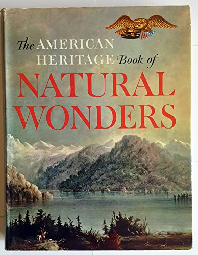 9780070011533: The American Heritage Book of Natural Wonders,