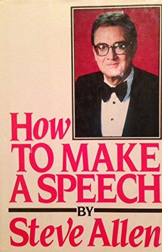 9780070011649: How to Make a Speech