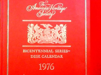 9780070011670: The American Heritage Society: Bicentennial Series- Desk Calendar 1976 (Bicentennial Series- Desk Calendar 1976)