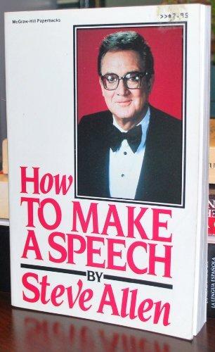 9780070011694: How to Make a Speech