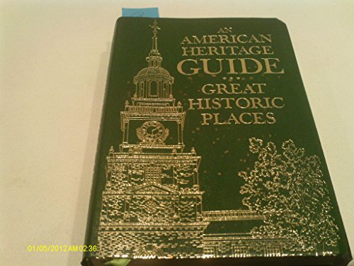 9780070011717: Great Historic Places (An American Heritage Guide)