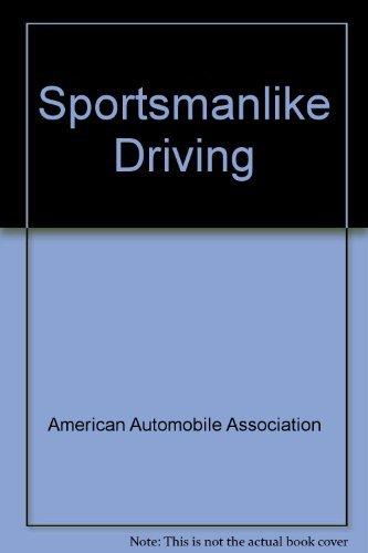 9780070013308: Sportsmanlike driving