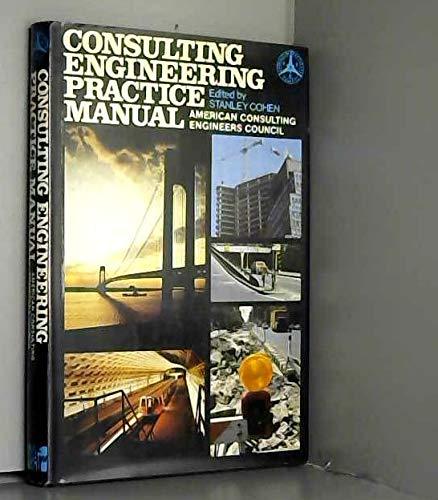 Consulting Engineering Practice Manual: Acec