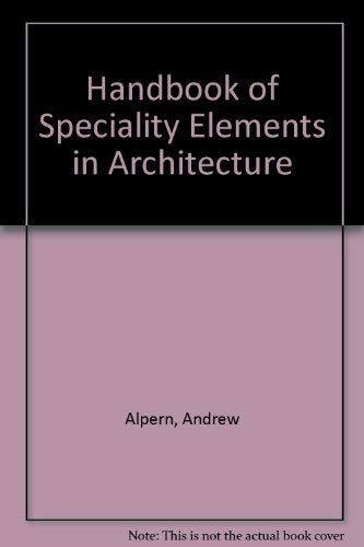 9780070013605: Handbook of Specialty Elements in Architecture