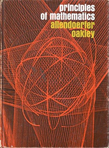 Principles of Mathematics: Carl B. Allendoerfer;