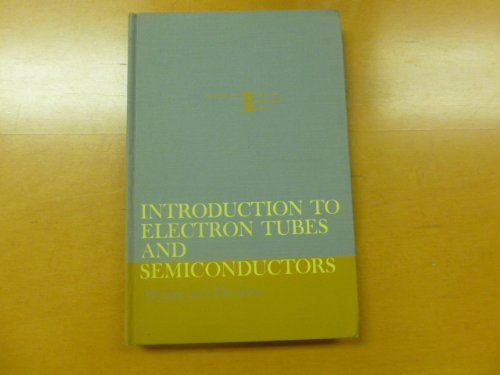 9780070013964: Introduction to Electron Tubes and Semiconductors