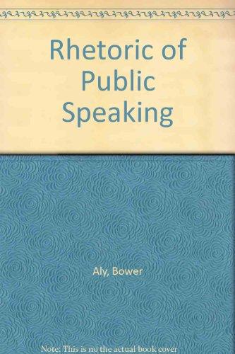 9780070014015: Rhetoric of Public Speaking (The McGraw-Hill series in speech)