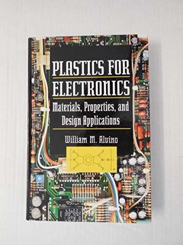 9780070014350: Plastics for Electronics: Materials, Properties, and Design Applications