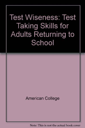 9780070014381: Test Wiseness: Test Taking Skills for Adults Returning to School