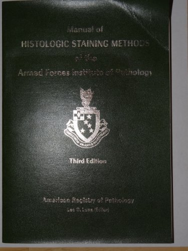 Manual of Histologic Staining Methods of the: American Registry of
