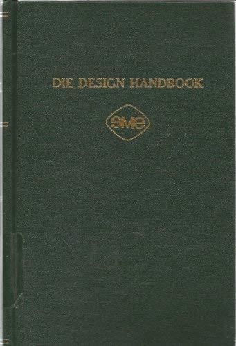 ASTME Die Design Handbook: American Society of