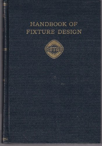 9780070015272: Handbook of Fixture Design (McGraw-Hill Handbooks)