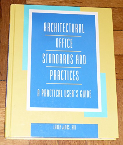 9780070015333: Architectural Office Standards and Practices: A Practical Users Guide