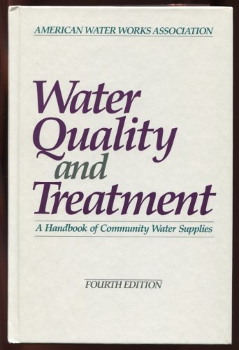 Water Quality and Treatment: Frederick W. Pontius