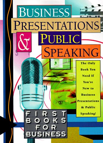 9780070015654: Business Presentations and Public Speaking (First Books for Business)