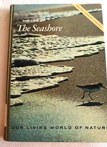 9780070015852: Life of the Seashore (Our Living World of Nature)