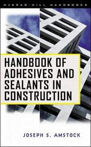 9780070016163: Handbook of Adhesives and Sealants in Construction (McGraw-Hill Professional Engineering)