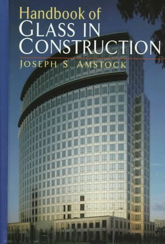 9780070016194: Handbook of Glass in Construction