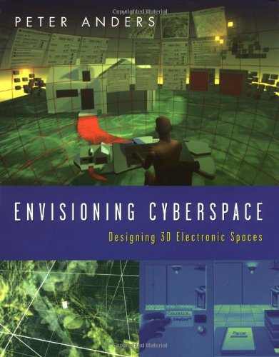 9780070016323: Envisioning Cyberspace: Designing 3D Electronic Spaces
