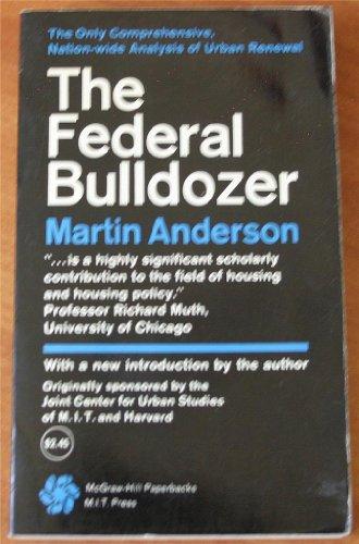 Federal Bulldozer: Martin Anderson