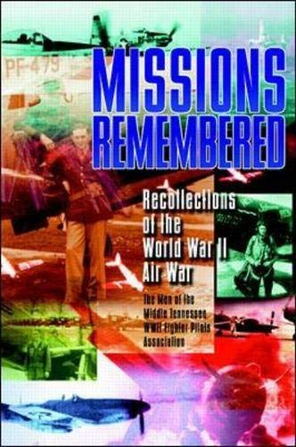 9780070016491: Missions Remembered: Recollections of the World War II Air War