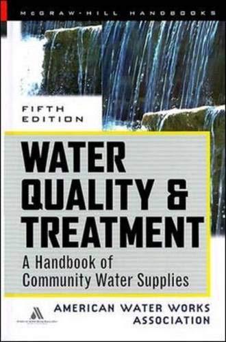 9780070016590: Water Quality & Treatment Handbook: A Handbook of Community Water Supplies