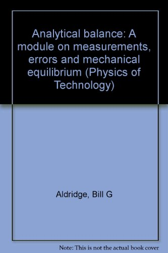 9780070017115: Analytical balance: A module on measurements, errors and mechanical equilibrium (Physics of Technology)