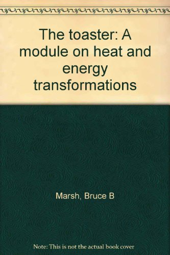 9780070017207: The toaster: A module on heat and energy transformations