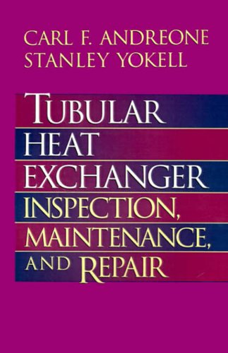 9780070017788: Tubular Heat Exchanger: Inspection, Maintenance, and Repair