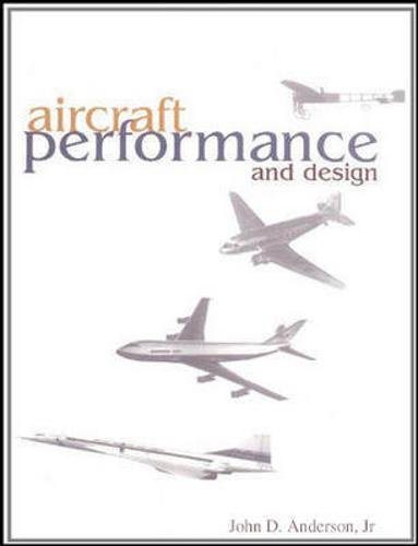 Aircraft Performance & Design: John Anderson