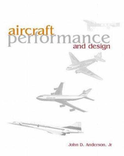 9780070019713: Aircraft Performance & Design (Mechanical Engineering)