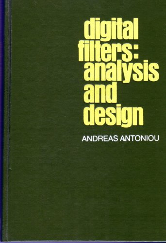 9780070021174: Digital Filters: Analysis and Design (McGraw-Hill series in electrical engineering. communications and information theory)