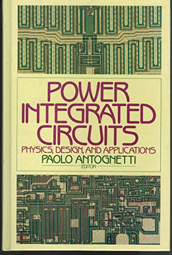 9780070021297: Power Integrated Circuits: Physics, Design and Applications