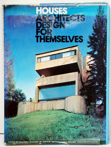 9780070022140: Houses Architects Design for Themselves ('Architectural record' books)