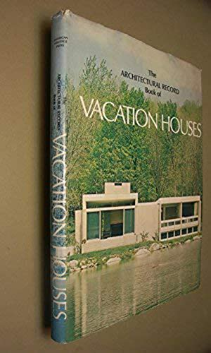 Book of Vacation Houses: Record, Architectural