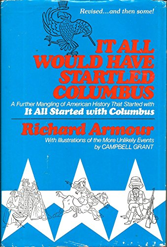 9780070022720: It all would have startled Columbus: A further mangling of American history that started with It all started with Columbus