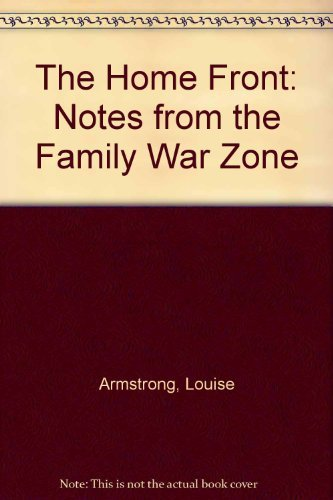 9780070022768: The home front: Notes from the family war zone