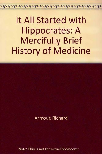 9780070022843: It All Started with Hippocrates