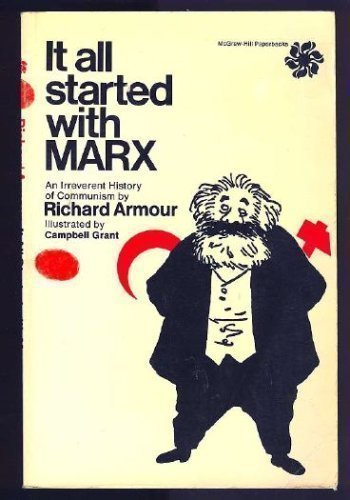 9780070022898: It All Started With Marx:  A Brief and Objective History of Russian Communism, The Objective Being to Leave Not One Stone, But Many, Unturned, To ... Stalin, Malenkov, Khrushchev, and Others
