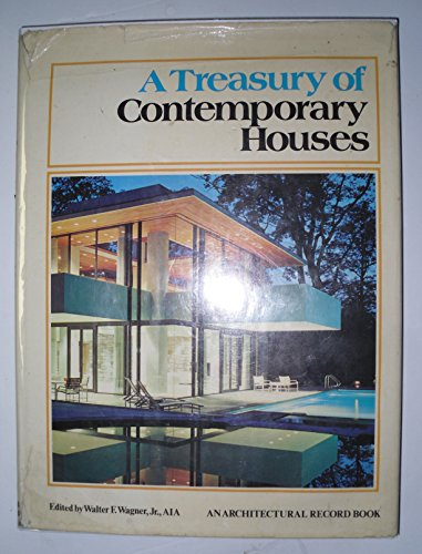9780070023307: A Treasury of Contemporary Houses