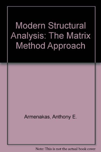 9780070023482: Modern Structural Analysis: The Matrix Method Approach