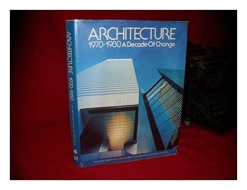 9780070023529: Architecture 1970-1980: A Decade of Change