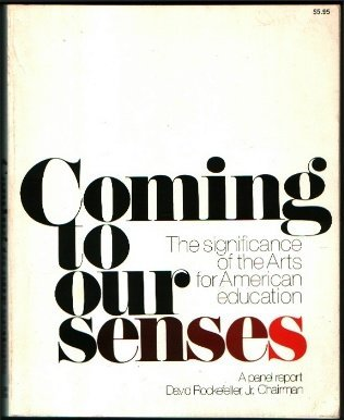 Coming to Our Senses: Significance of the Arts for American Education: QUINN, THOMAS, & HANKS, ...